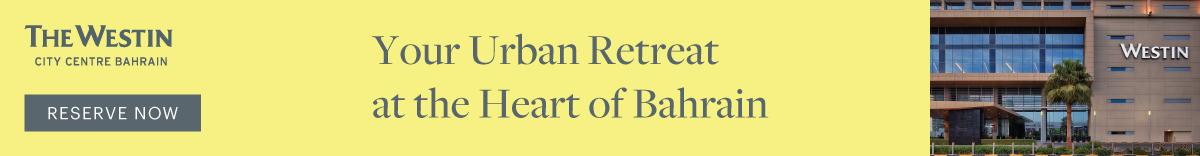 The Westin Bahrain – April
